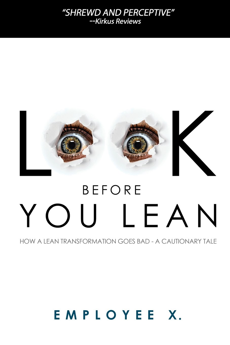 Рецензия на книгу Employee X. «Look before you lean»