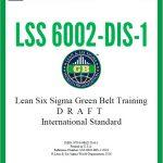 Всемирная организация Lean Six Sigma выпустила первый драфт стандарта обучения зеленых поясов LSS